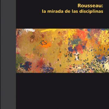 Rousseau, la mirada de las disciplinas