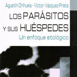 Los parásitos y sus huéspedes. Un enfoque etológico