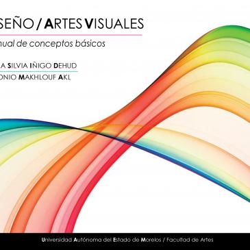 Diseño y artes visuales. Manual de conceptos básicos