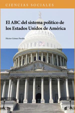 El ABC del sistema político de los Estados Unidos de América