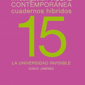 Cuadernos híbridos 15. La ciudad invisible