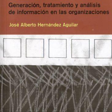 Generación, tratamiento y análisis de información en las organizaciones