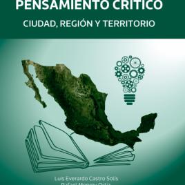 Apuntes de pensamiento crítico. Ciudad, región, territorio (ePub)