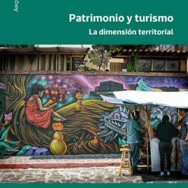 Patrimonio y turismo. La dimensión territorial