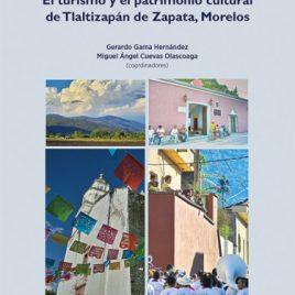 El turismo y el patrimonio cultural de Tlaltizapán de Zapata, Morelos