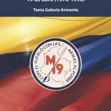 Por Colombia, por la paz: negociación con el Movimiento 19 de abril (1978-1990)