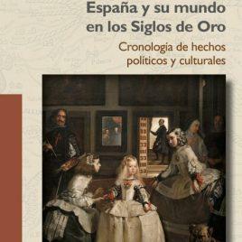 España y su mundo en los Siglos de Oro