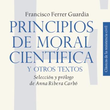 Principios de moral científica y otros textos