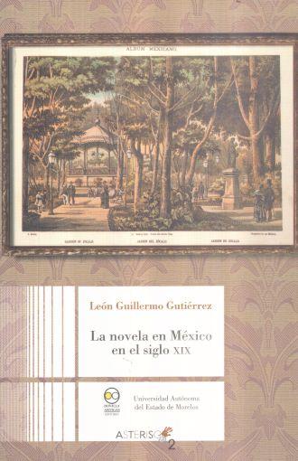 La novela en México en el siglo XIX