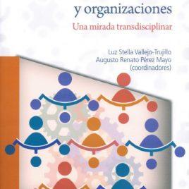 Recursos humanos y organizaciones. Una mirada transdisciplinar