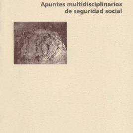 Apuntes multidisciplinarios de seguridad social