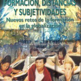 Formación, distancias y subjetividades: nuevos retos de la formación en la globalización