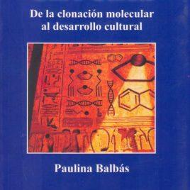 Gen-ética. De la clonación molecular al desarrollo cultural