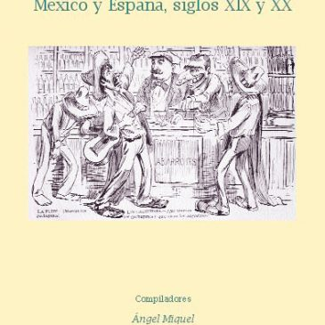 Imágenes cruzadas. México y España, siglos XIX y XX