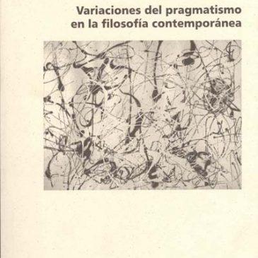 Variaciones del pragmatismo en la filosofía contemporánea