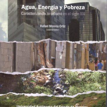 Agua, energía y pobreza caracterizando lo urbano en el siglo XXI