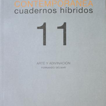 Investigación visual contemporánea. Cuadernos híbridos 11: Arte y adivinación
