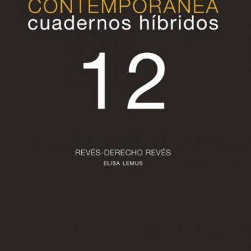 Investigación visual contemporánea. Cuadernos híbridos 12: Revés-Derecho-Revés