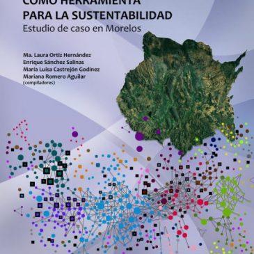 Los indicadores ambientales como herramienta para la sustentabilidad estudio de caso en Morelos