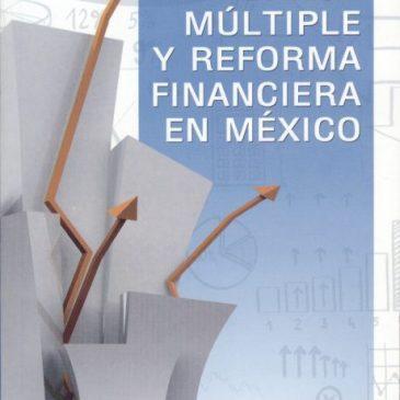 Banca múltiple y reforma financiera en México