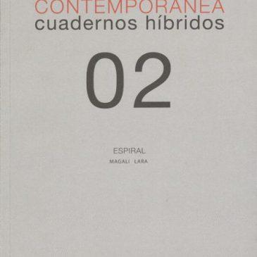 Investigación visual contemporánea. Cuadernos híbridos 02. Espiral