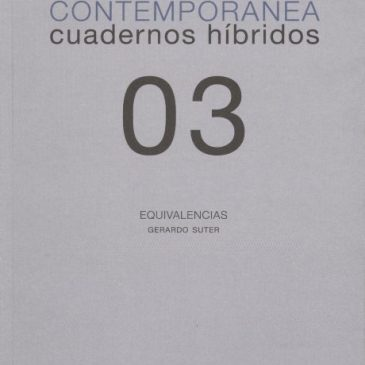 Investigación visual contemporánea. Cuadernos híbridos 03. Equivalencias