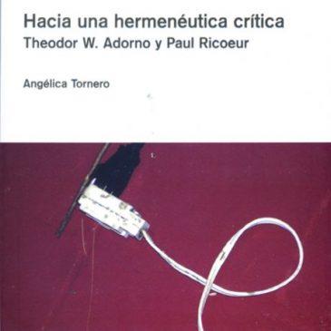Hacia una hermenéutica crítica. Theodor W. Adorno y Paul Ricoeur