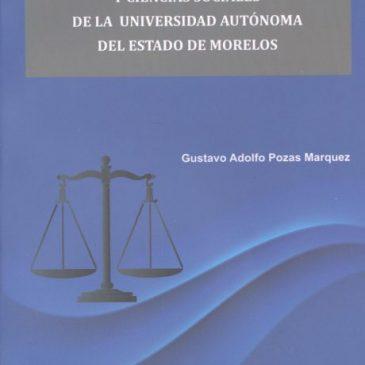 Historia de la Facultad de Derecho y Ciencias Sociales de la Universidad Autónoma del Estado de Morelos