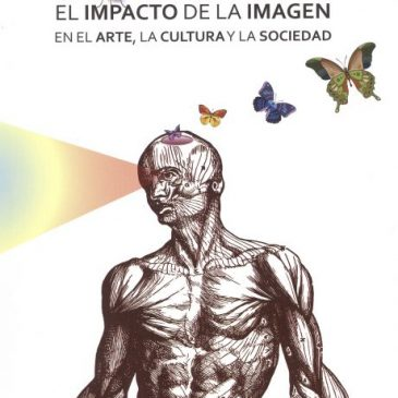El impacto de la imagen en el arte, la cultura y la sociedad