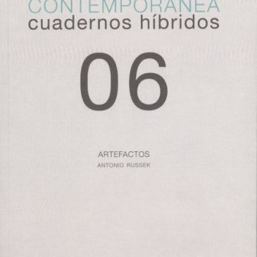 Investigación visual contemporánea. Cuadernos híbridos 06. Artefactos
