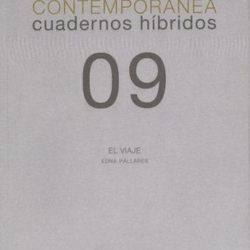 Investigación visual contemporánea. Cuadernos híbridos 09. El viaje