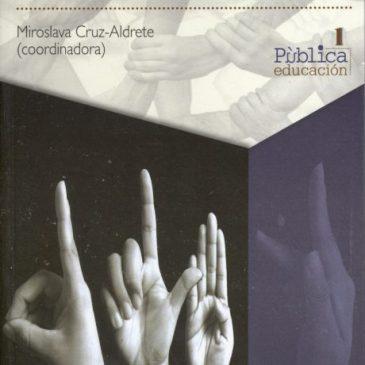 Manos a la obra. Lengua de señas, comunidad sorda y educación (ePub)