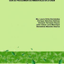 Manual verde universitario. Guía de procedimientos ambientales en la UAEM