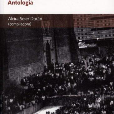 Memoria histórica del 68 en México. Antología