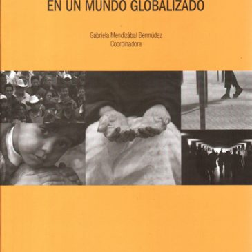 Seguridad social a grupos vulnerables en un mundo globalizado
