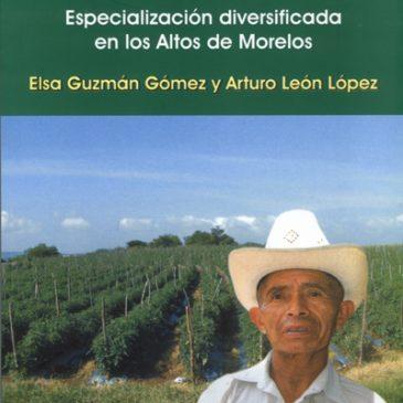 Campesinos jitomateros. Especialización diversificada en los Altos de Morelos