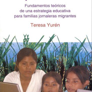 Aprender a aprender y a convivir. Fundamentos teóricos de una estrategia educativa para familias jornaleras migrantes