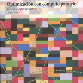 Optimización con cómputo paralelo. Teoría y aplicaciones
