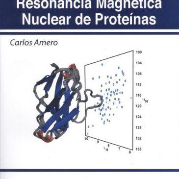 Introducción a la resonancia magnética nuclear de proteínas