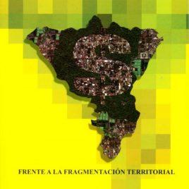 Las unidades productivas tradicionales frente a la fragmentación territorial