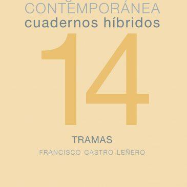 Cuadernos híbridos 14. Tramas