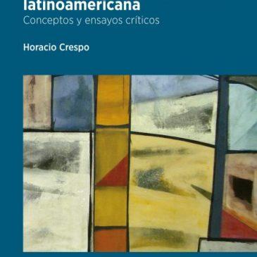 En torno a la historiografía latinoamericana. Conceptos y ensayos críticos