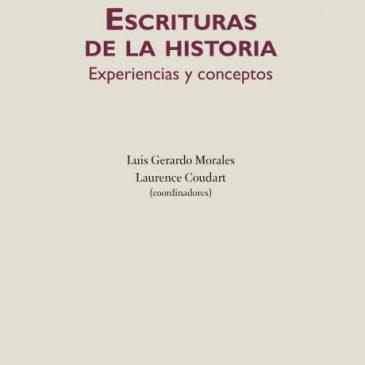Escrituras de la historia: experiencias y conceptos