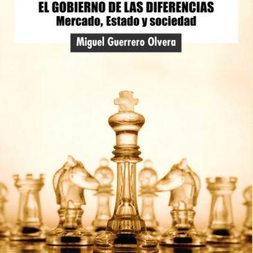Cohesión social, razón y gobernanza. El gobierno de las diferencias. Mercado, Estado y sociedad