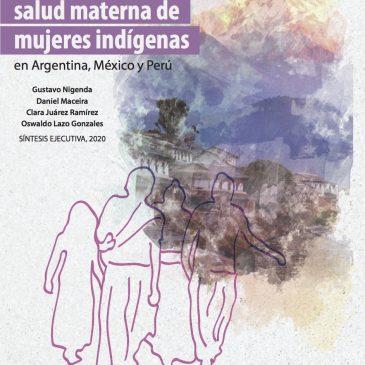 Mejorando la calidad de la atencion a la salud materna de mujeres indigenas en Argentina, Mexico y Peru
